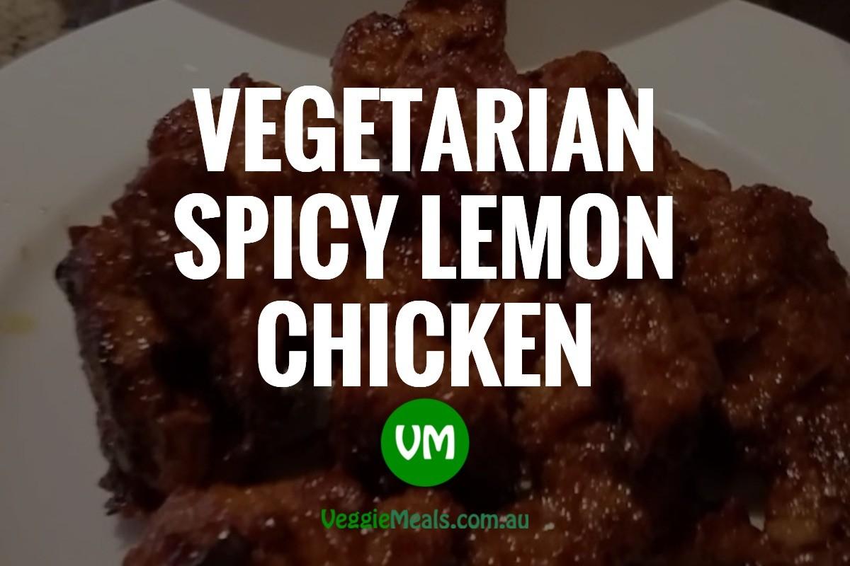 Vegetarian Spicy Lemon Chicken 1