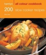 Veggie Meals - 200 Slow Cooker Recipes