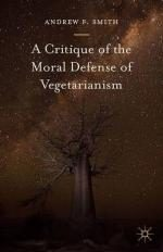 Veggie Meals - A Critique of the Moral Defense of Vegetarianism