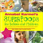Veggie Meals - Annabel Karmel's Superfoods for Babies and Children