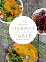Veggie Meals - The Vibrant Table