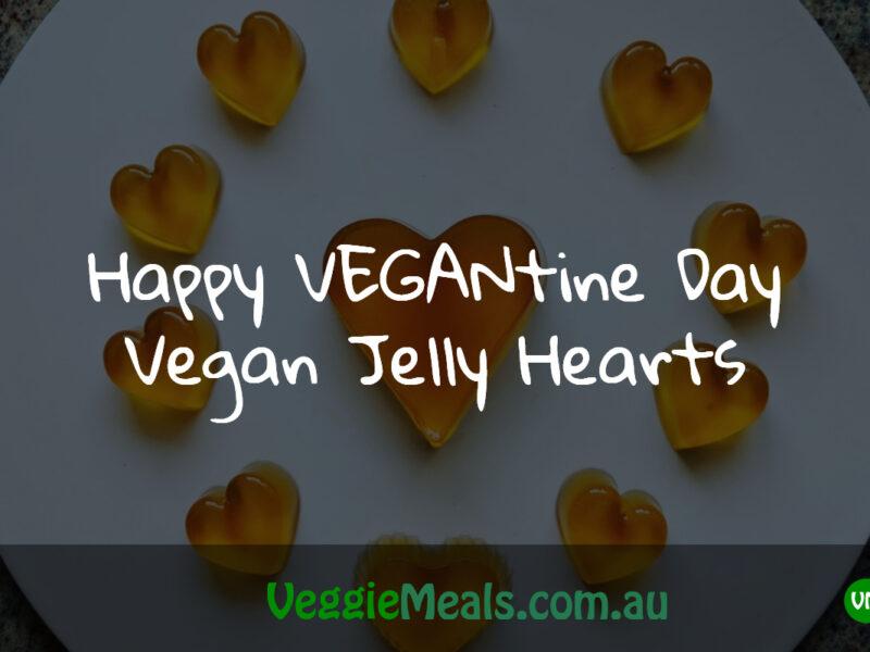 Happy VEGANtine Day - Vegan Jelly Hearts