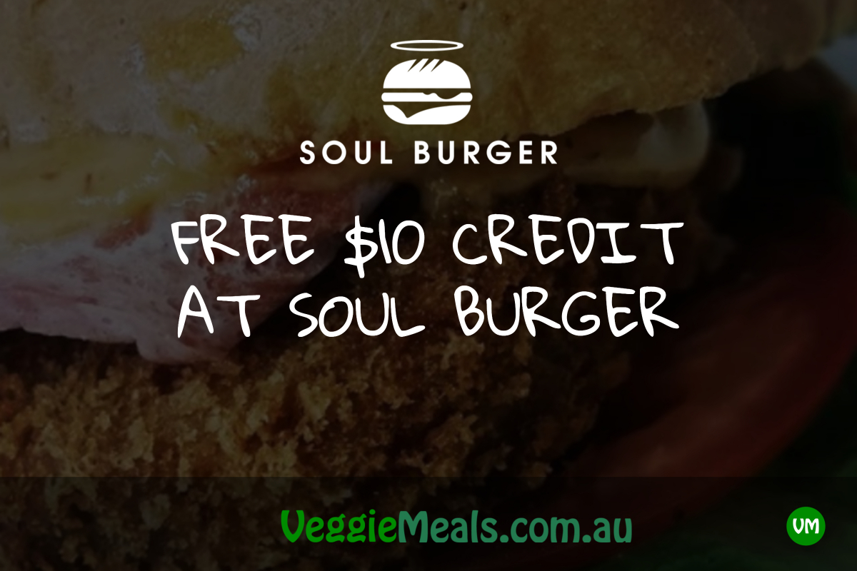 FREE $10 CREDIT AT SOUL BURGER