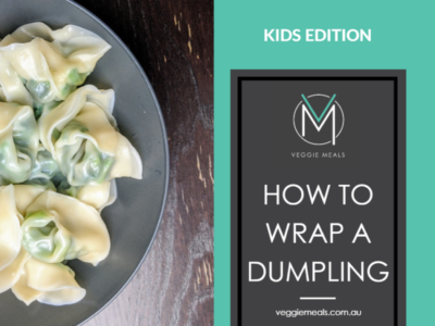 HOW TO WRAP A DUMPLING | VEGGIE MEALS KIDS EDITION